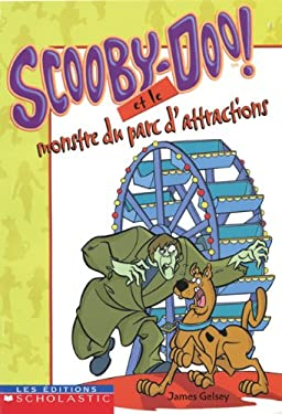 Scooby-Doo! Et le Monstre Du Parc D'Attractions = Scooby-Doo and the Carnival Creeper 9780439986366