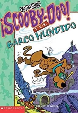Scooby-Doo y el Barco Hundido = Scooby-Doo and the Sunken Ship 9780439551168