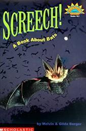 Screech!: A Book about Bats
