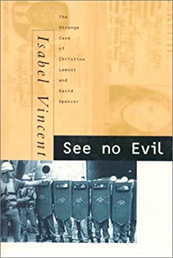 See No Evil: The Strange Case of Christine Lamont and David Spencer 9780433396192