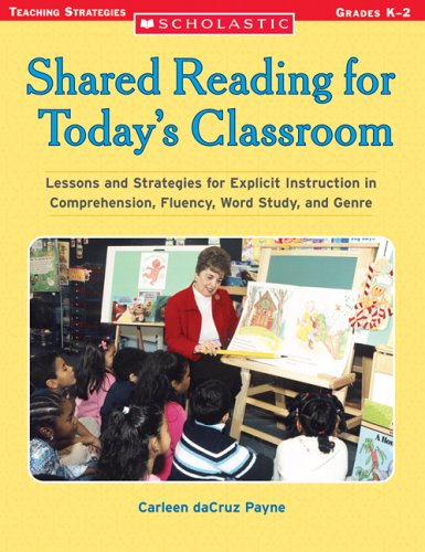 Shared Reading for Today's Classroom: Grades K-2 9780439365956