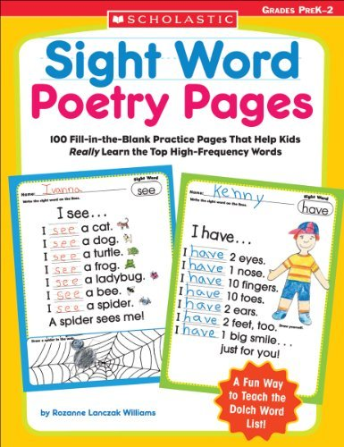 Sight Word Poetry Pages: 100 Fill-In-The-Blank Practice Pages That Help Kids Really Learn the Top High-Frequency Words 9780439554381