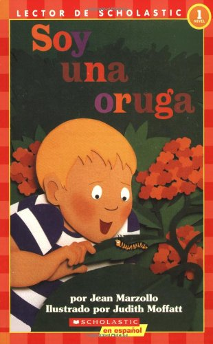 Soy una Oruga = I'm a Caterpillar 9780439086974