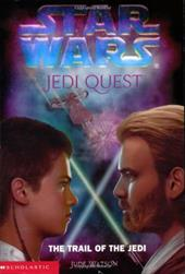 Star Wars: Jedi Quest: The Trail of the Jedi: Jedi Quest #02: The Trail of the Jedi 1375674