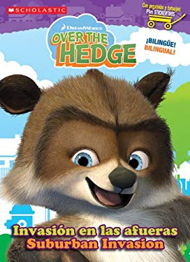 Suburan Invasion/Invasion En Las Afueras: Over The Hedge [With Stickers] 9780439809047