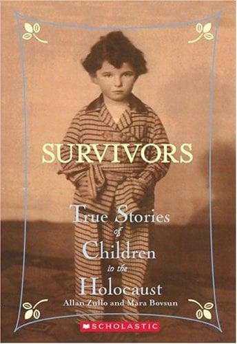 Survivors: True Stories of Children in the Holocaust 9780439669962