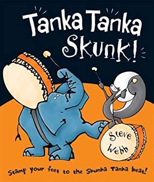Tanka Tanka Skunk! 9780439578448