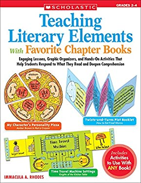 Teaching Literary Elements with Favorite Chapter Books: Grades 2-4 9780439365345