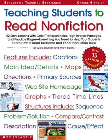 Teaching Students to Read Nonfiction: Grades 4 and Up: 22 Easy Lessons with Color Transparencies, High-Interest Passages, and Practice Pages-Everythin 9780439376525