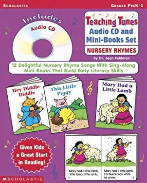 Teaching Tunes Audio CD and Mini-Books Set: Nursery Rhymes (Prepack) 9780439305860