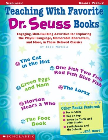 Teaching with Favorite Dr. Seuss Books 9780439294621