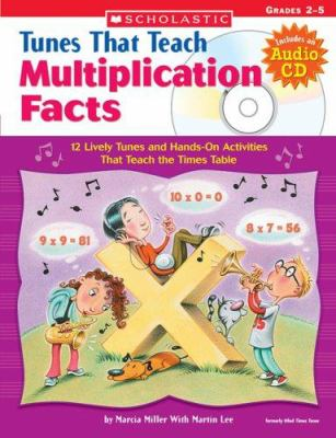 Tunes That Teach Multiplication Facts [With CD (Audio)] 9780439671620