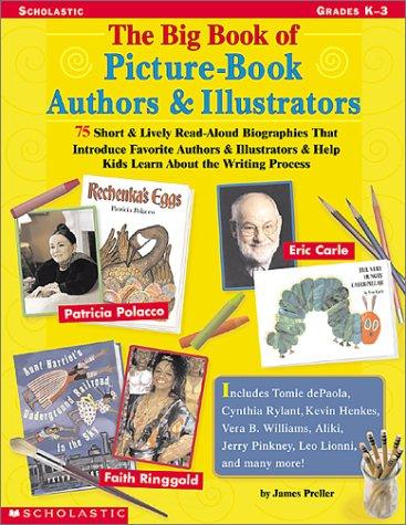 The Big Book of Picture-Book Authors & Illustrators: Grades K-3 9780439201544