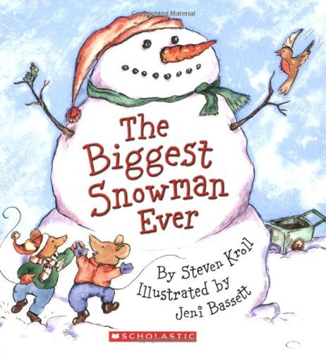 The Biggest Snowman Ever 9780439627689