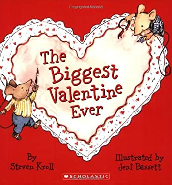The Biggest Valentine Ever 9780439764193