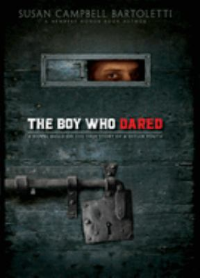 The Boy Who Dared 9780439680134