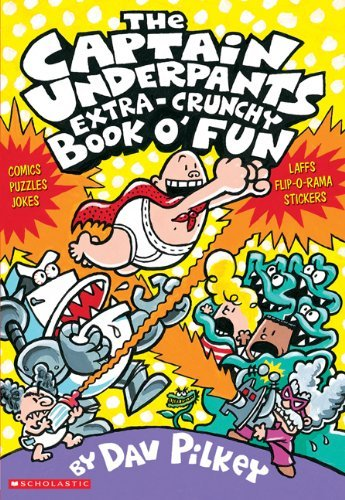 The Captain Underpants Extra-Crunchy Book O' Fun 'n Games 9780439267618