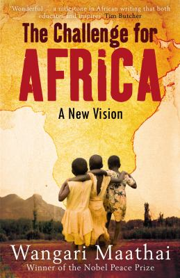 The Challenge for Africa: A New Vision 9780434019809