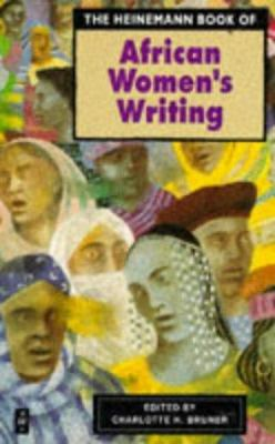 The Heinemann Book of African Women's Writing 9780435906733
