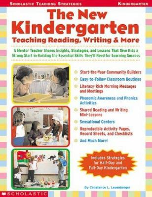 The New Kindergarten: Teaching Reading, Writing & More 9780439288361