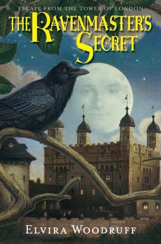 The Ravenmaster's Secret: Escape from the Tower of London 9780439281348
