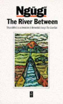 The River Between 9780435905484
