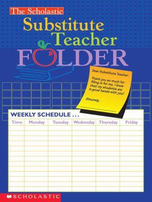 The Scholastic Substitute Teacher Folder 9780439546447