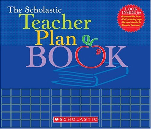 The Scholastic Teacher Plan Book Updated 9780439710565