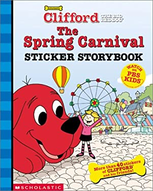 The Spring Carnival: Sticker Storybook [With More Than 40 Stickers] 9780439340229