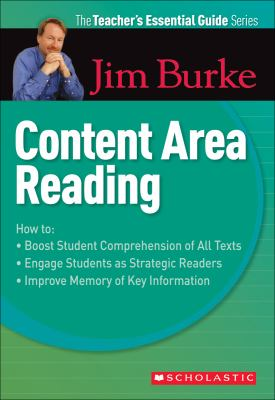 The Teacher's Essential Guide Series: Content Area Reading 9780439934497