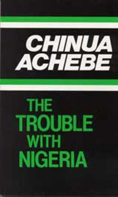 The Trouble with Nigeria 9780435906986