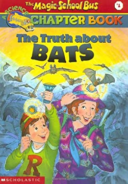 The Truth about Bats 9780439107983