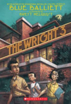 The Wright 3 9780439693684