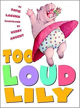 Too Loud Lily 9780439579131