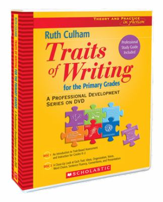 Traits of Writing for the Primary Grades: A Professional Development Series 9780439894708