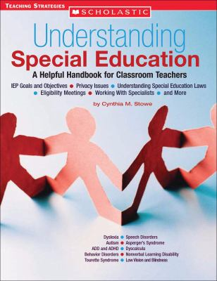 Understanding Special Education: A Helpful Handbook for Classroom Teachers 9780439560375