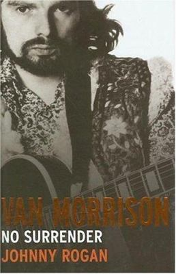 Van Morrison: No Surrender 9780436205668