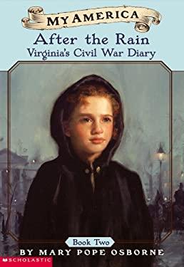After the Rain Bk. 2 : Virginia's Civil War Diary