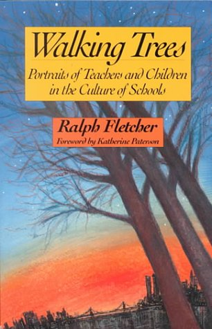 Walking Trees: Portraits of Teachers and Children in the Culture of Schools 9780435081218