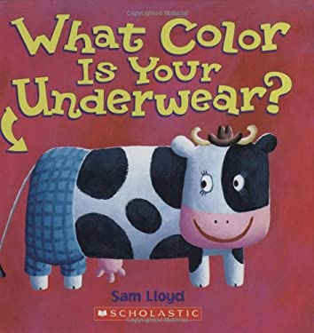 What Color Is Your Underwear? 9780439576765