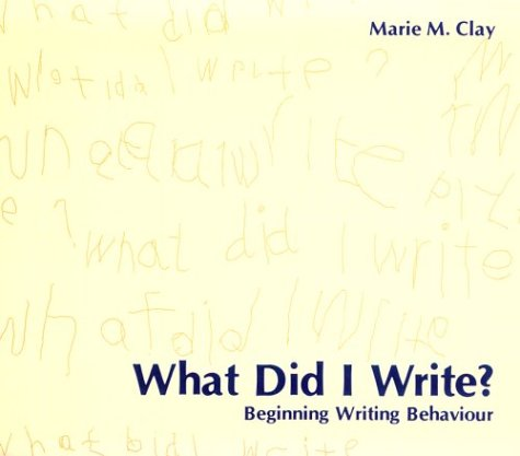 What Did I Write?: Beginning Writing Behaviour 9780435011208