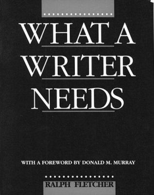 What a Writer Needs 9780435087340