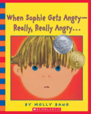 When Sophie Gets Angry--Really, Really Angry. - Audio [With CD] 9780439924931