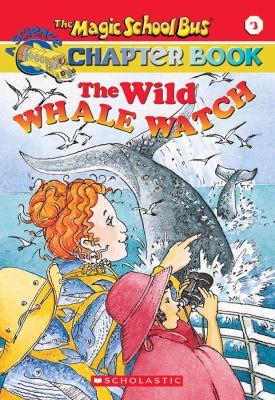 Wild Whale Watch 9780439109901