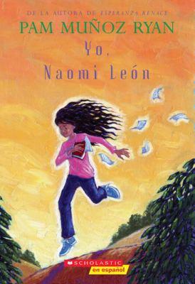 Yo, Naomi Leon 9780439755726