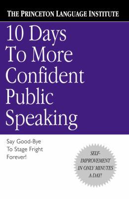 10 Days to More Confident Public Speaking 9780446676687