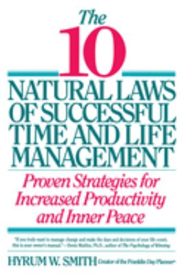 10 Natural Laws of Successful Time and Life Management 9780446670647