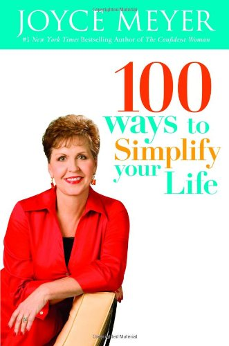 100 Ways to Simplify Your Life 9780446509398