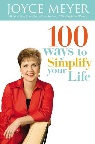 100 Ways to Simplify Your Life 9780446194167