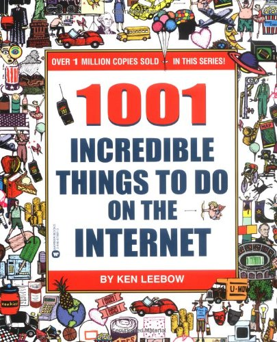 1001 Incredible Things to Do on the Internet 9780446678810